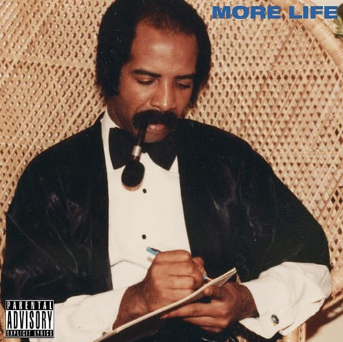 "LISTEN TO DRAKE'S ""MORE LIFE"" PLAYLIST AVAILABLE NOW"