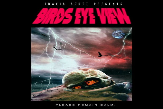 TRAVIS SCOTT BIRDS EYE VIEW TOUR