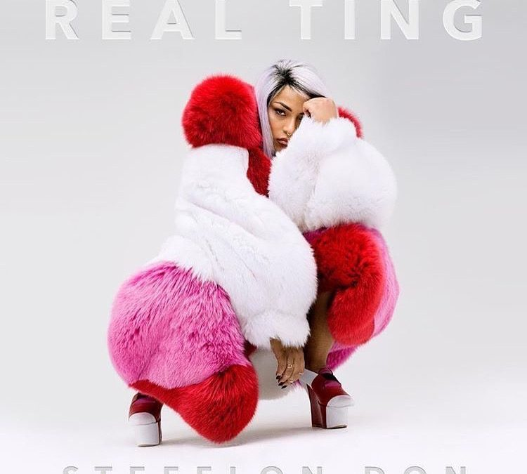 STEFFLON DON IS THE REAL TING