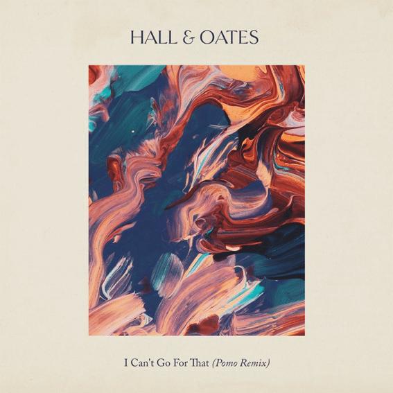 Listen to Pomo brilliant remix of Hall & Oates