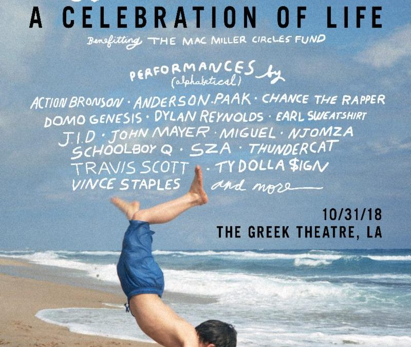 Mac Miller Benefit Concert Featuring Chance The Rapper Travis Scott, Action Bronson, Anderson .Paak, Earl Sweatshirt, Miguel, Schoolboy Q, Thundercat, Ty Dolla $ign, Vince Staples & More