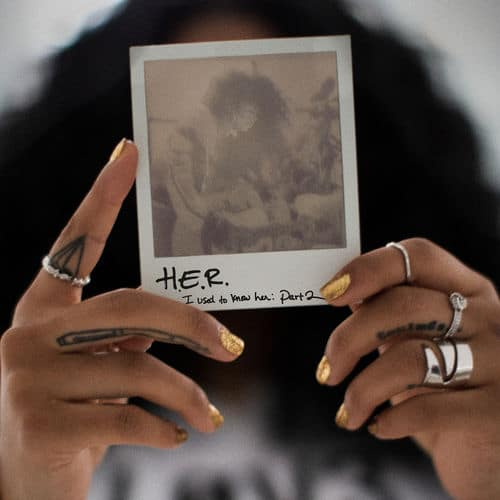 Stream H.E.R. Sequel EP I Used to Know Her: Part 2