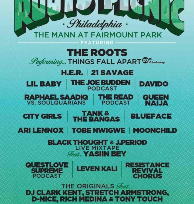 Roots Day Picnic 2019 Line Announced 21 Savage, Lil Baby, City Girls, Blueface, Joe Budden PodCast Live & More