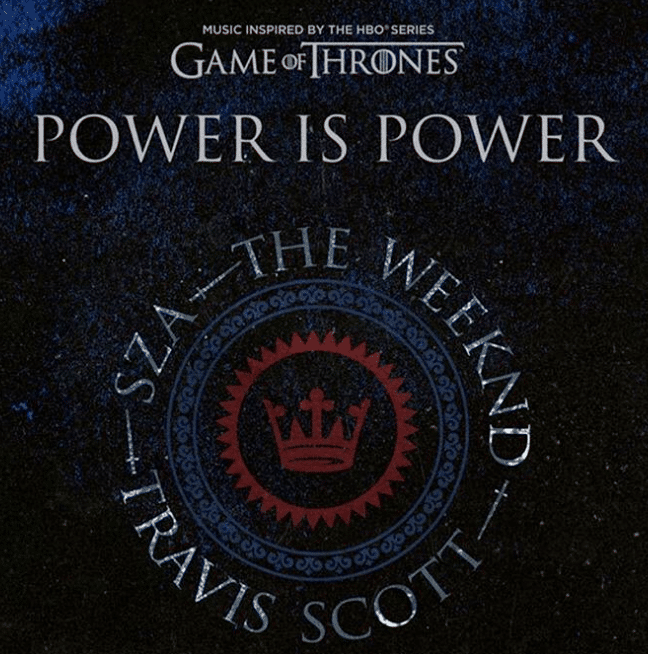 SZA, The Weeknd & Travis Scott Drop Their New Track For Game Of Thrones Final Season