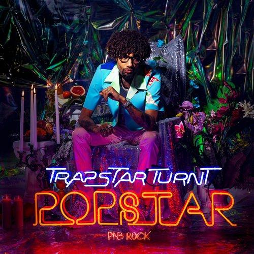 Philly's Own PNB Rock Drops New Album TrapStar Turnt PopStar Feat. A Boogie Wit Da Hoodie XXXtentacion Tory Lanez & More