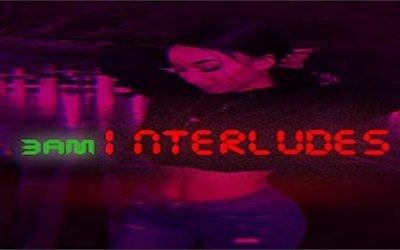 3am Interludes Vol 10 TrapSoul Bedroom Playlist Late Night Chill R&B