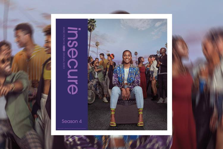 One Of The Best Soundtracks On Tv Right Is Official Here Insecure' Season 4