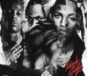 🎶 NBA Young Boy & Rich The Kid Nobody's Safe Mixtape