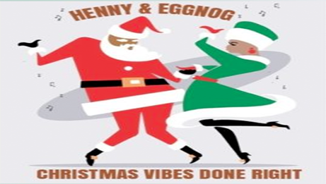 Henny & Eggnog Christmas Mix (Christmas Music Done Right) Modern R&B & Hip Hop