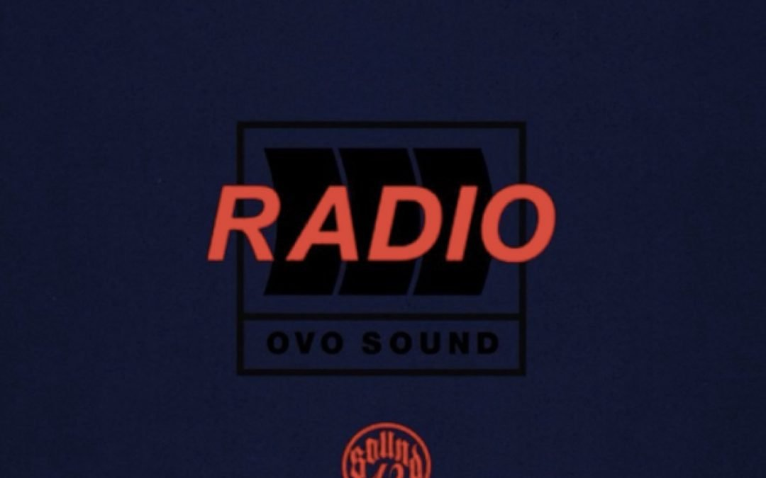 Ovo Sound Radio 📻 Is Back Drake Debuts New Scary Hours 2 EP