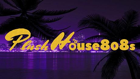 Plush House 808s Vol 10 Chill Mix Track Listing