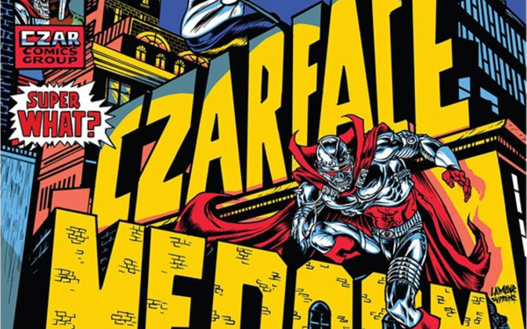 🎶 Czarface and MF DOOM Deliver Super What? Album